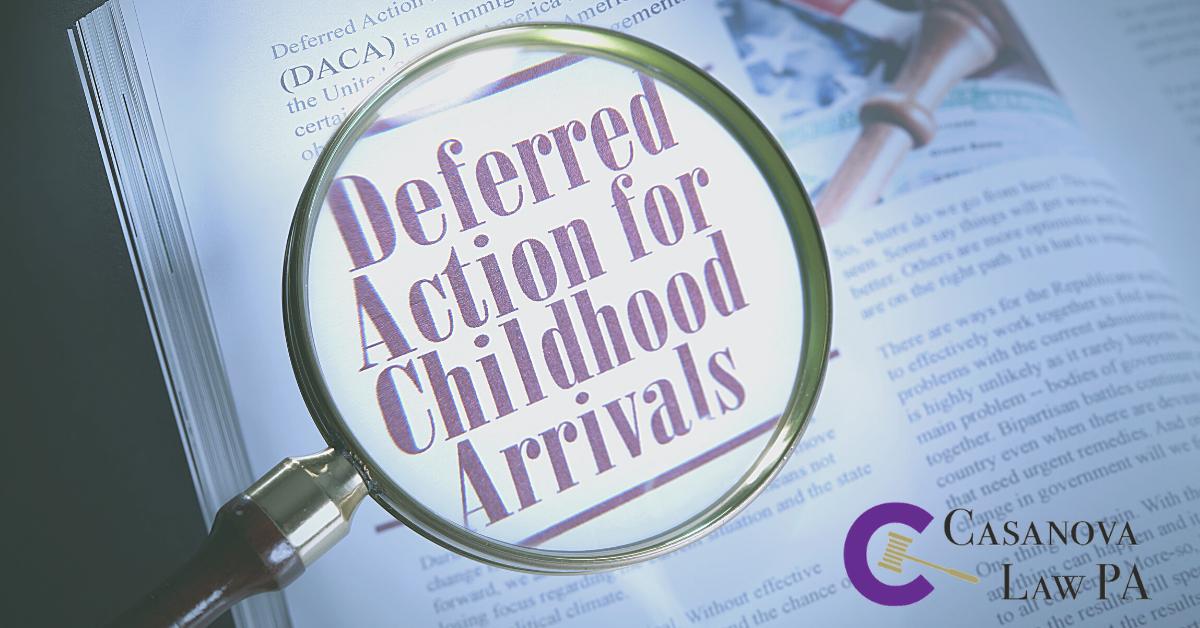 DACA: deferred action for childhood arrivals.